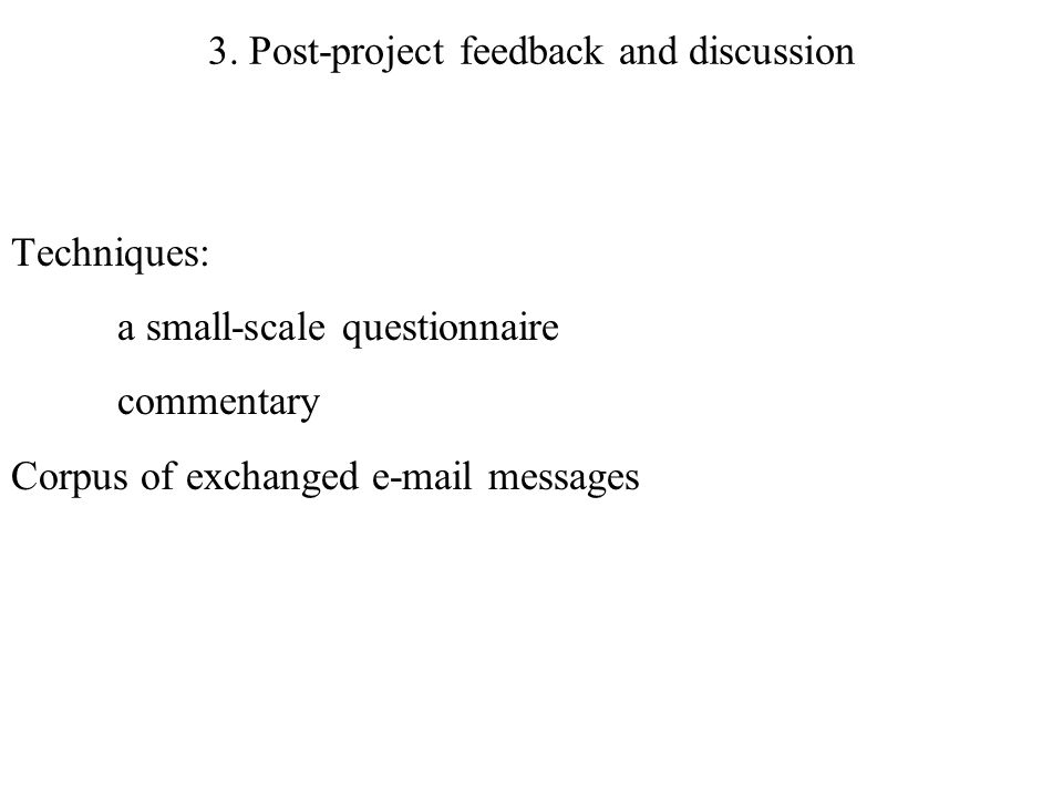 3. Post-project feedback and discussion