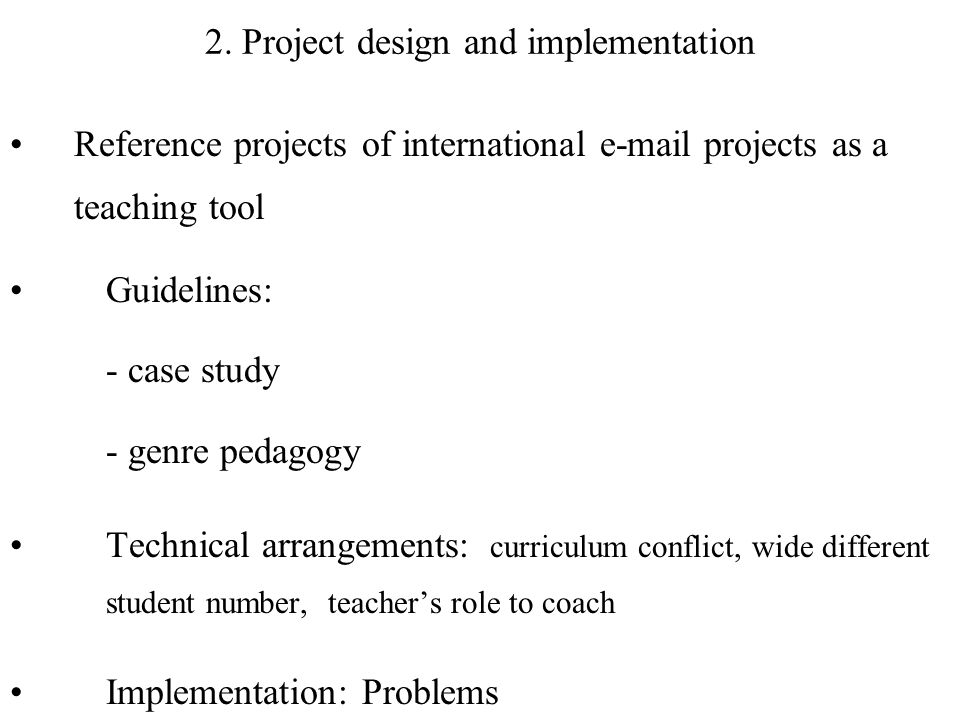 2. Project design and implementation