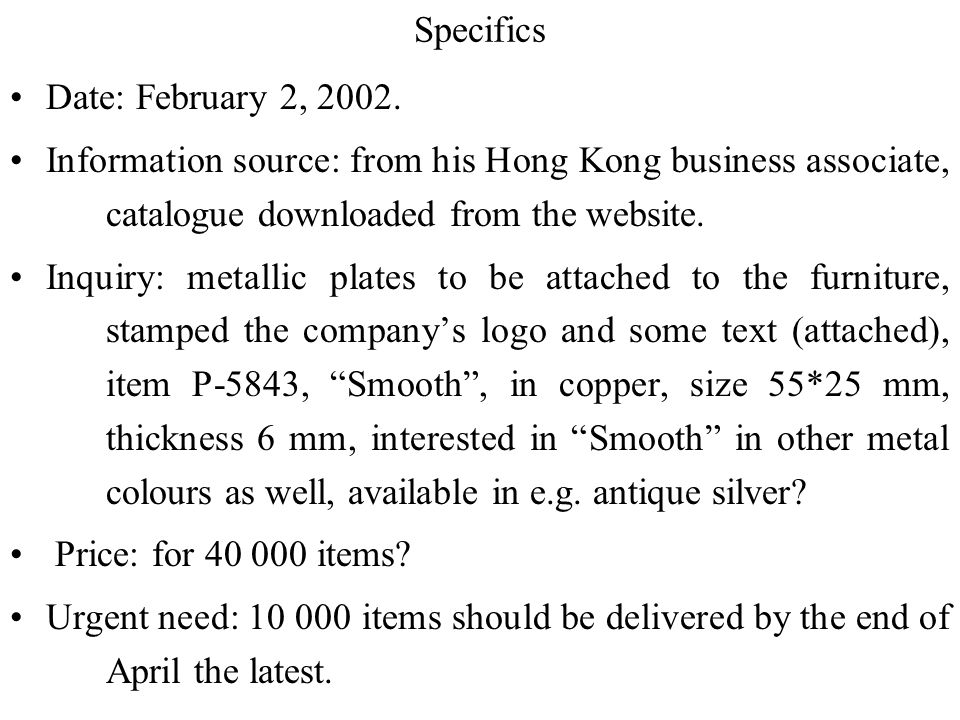 Specifics Date: February 2, 2002. Information source: from his Hong Kong business associate, catalogue downloaded from the website.