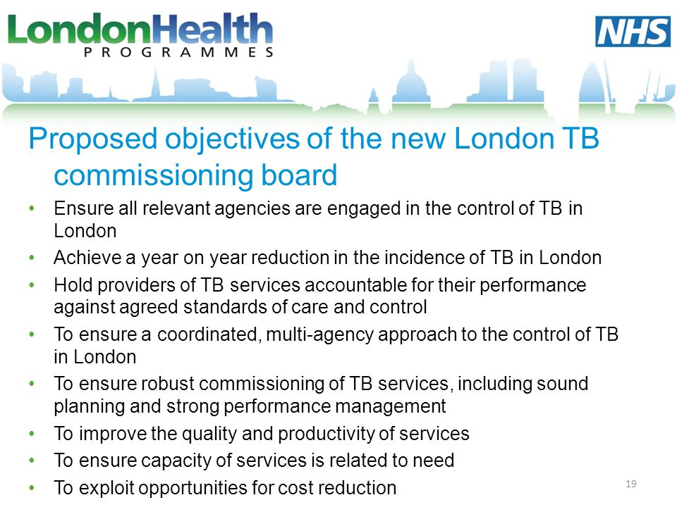Proposed objectives of the new London TB commissioning board