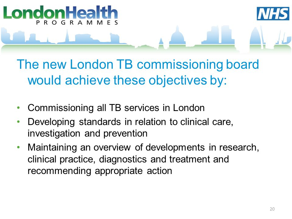 The new London TB commissioning board would achieve these objectives by: