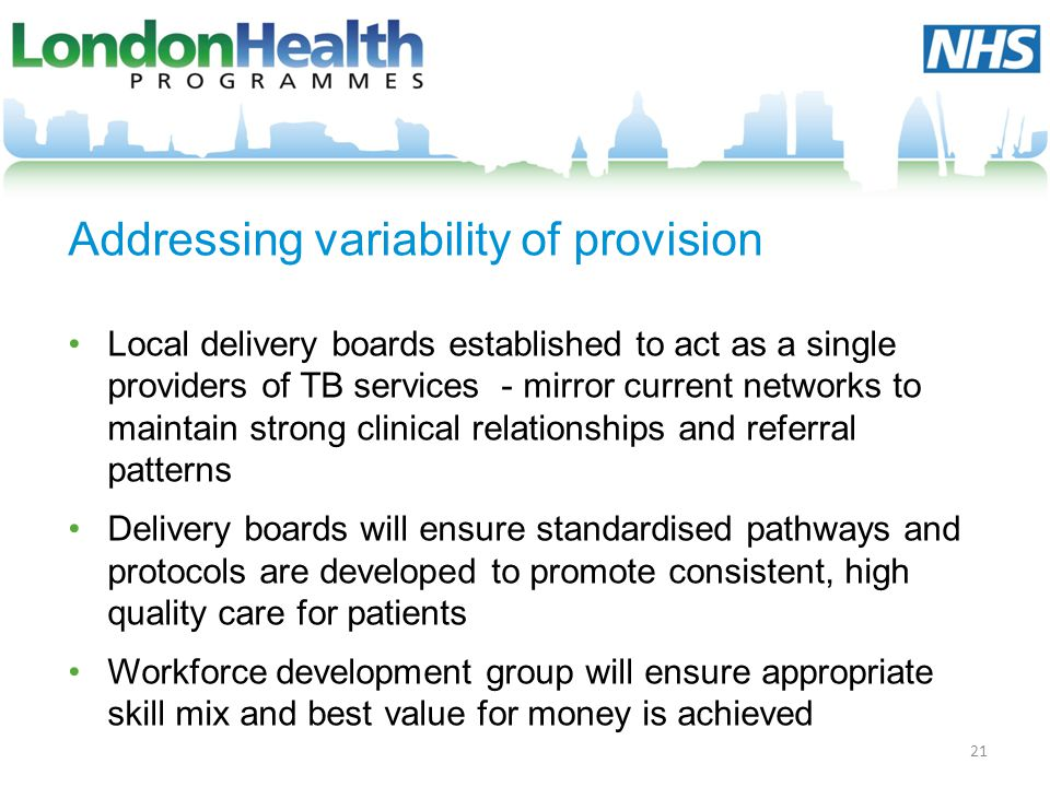 Addressing variability of provision
