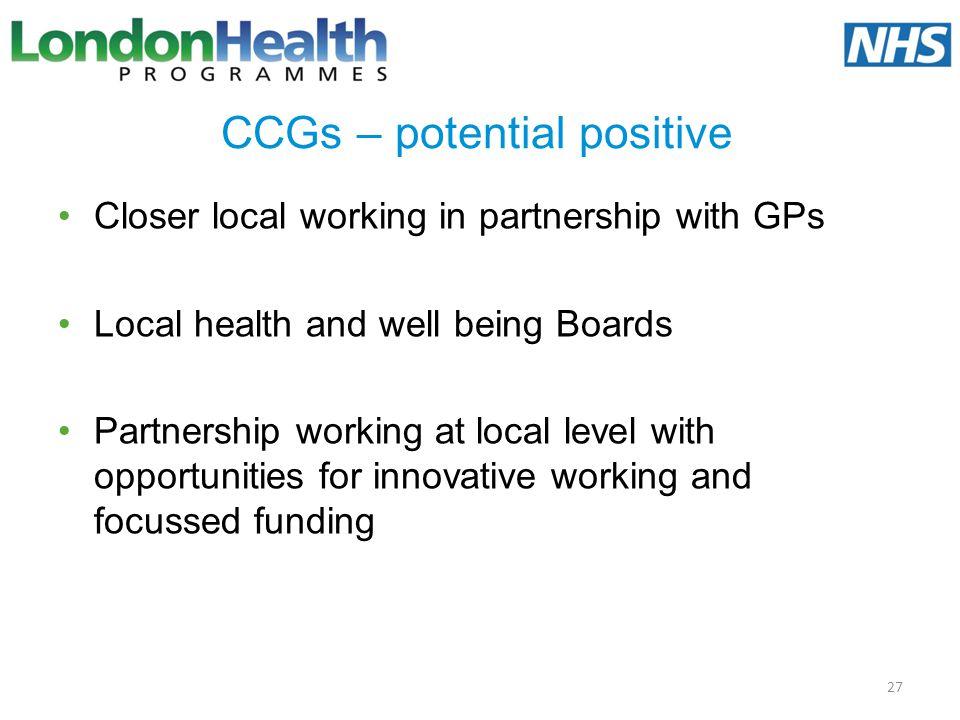 CCGs – potential positive