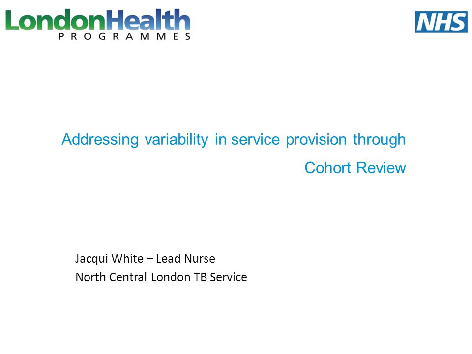 Addressing variability in service provision through Cohort Review