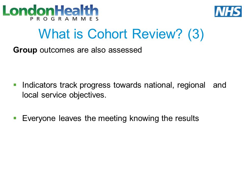 What is Cohort Review (3)