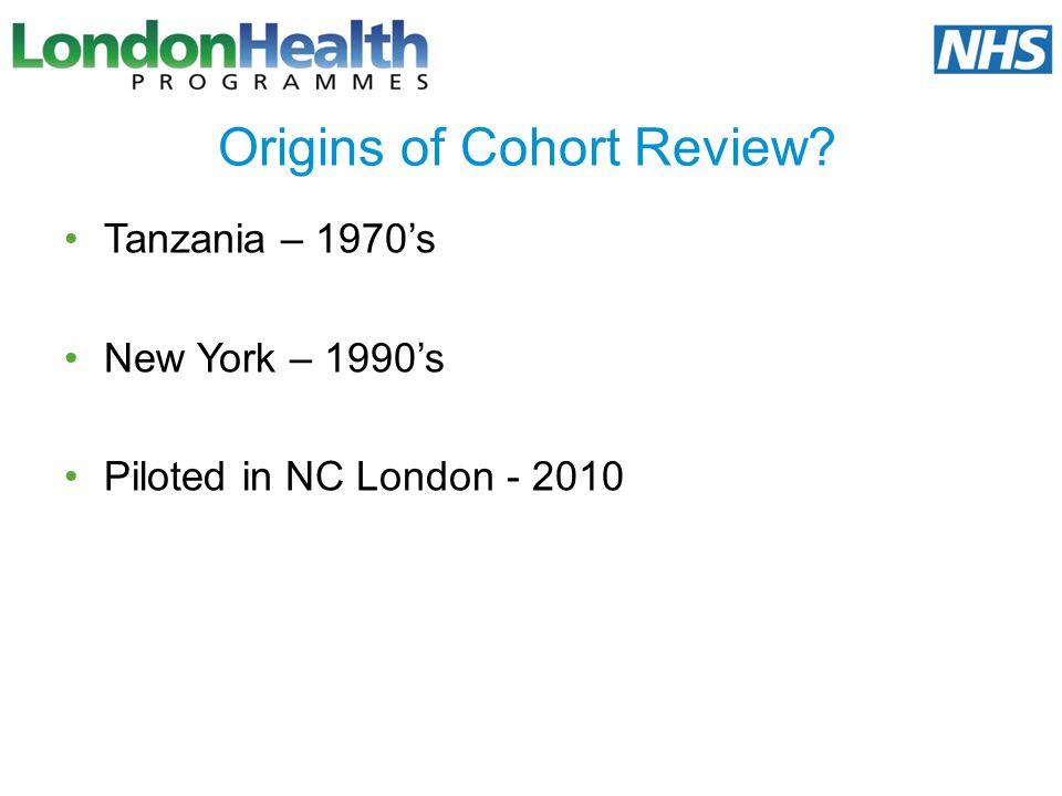 Origins of Cohort Review