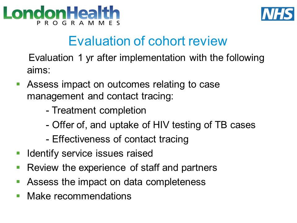 Evaluation of cohort review