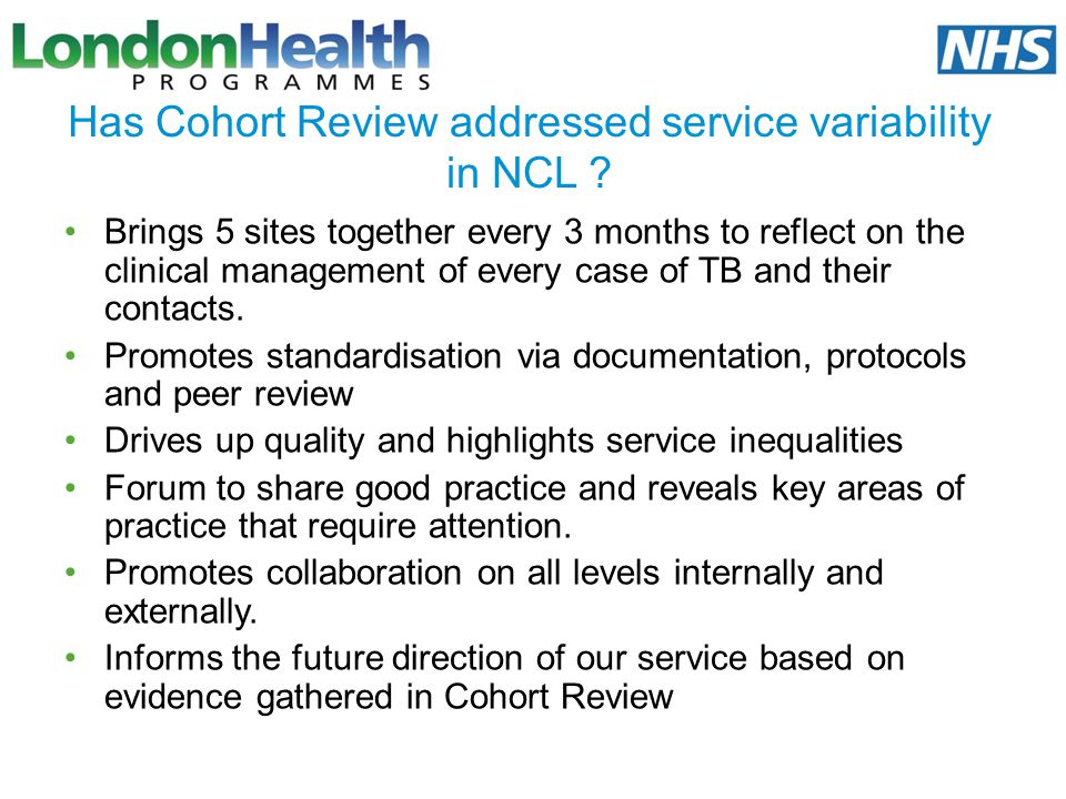 Has Cohort Review addressed service variability in NCL