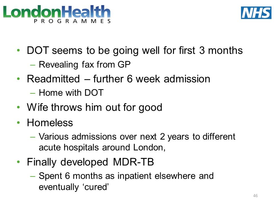 DOT seems to be going well for first 3 months