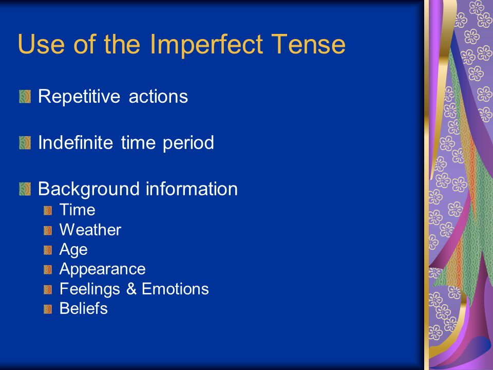 Use of the Imperfect Tense