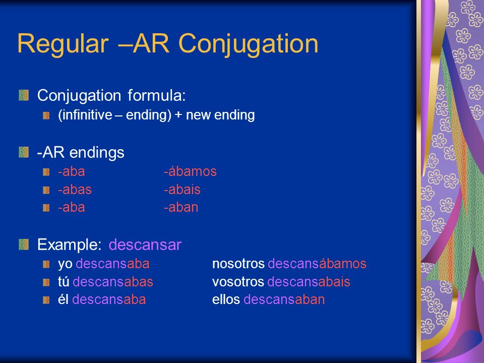 Regular –AR Conjugation