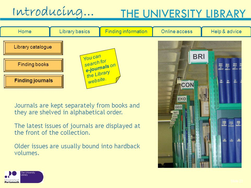 Introducing… Journals are kept separately from books and