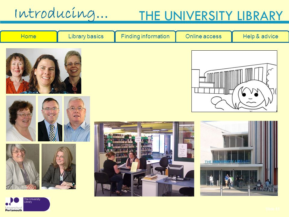 Introducing… Home Library basics Finding information Online access