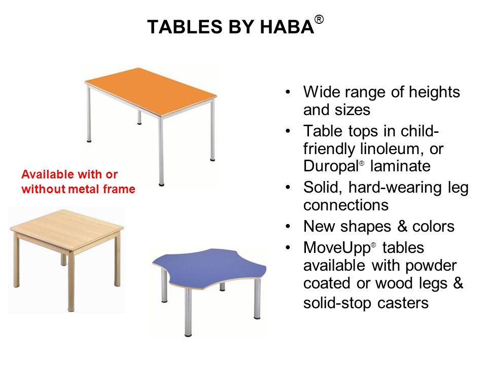 TABLES BY HABA® Wide range of heights and sizes