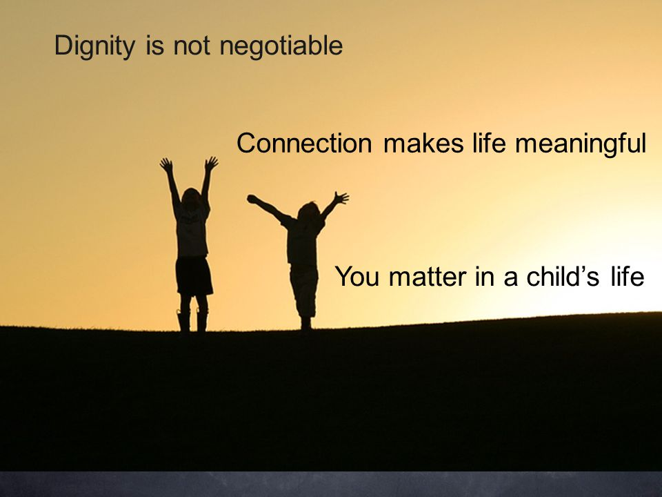 Dignity is not negotiable