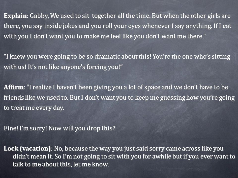 Explain: Gabby, We used to sit together all the time