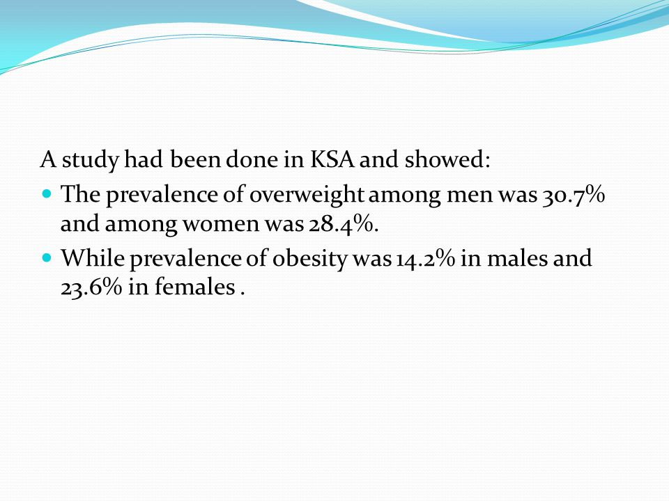 A study had been done in KSA and showed: