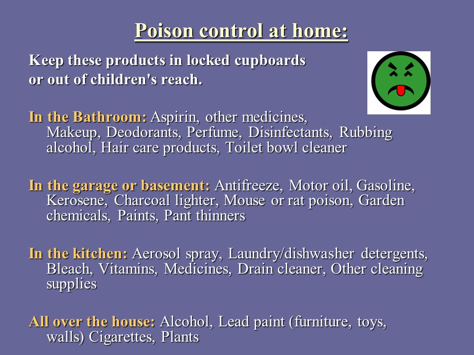 Poison control at home: