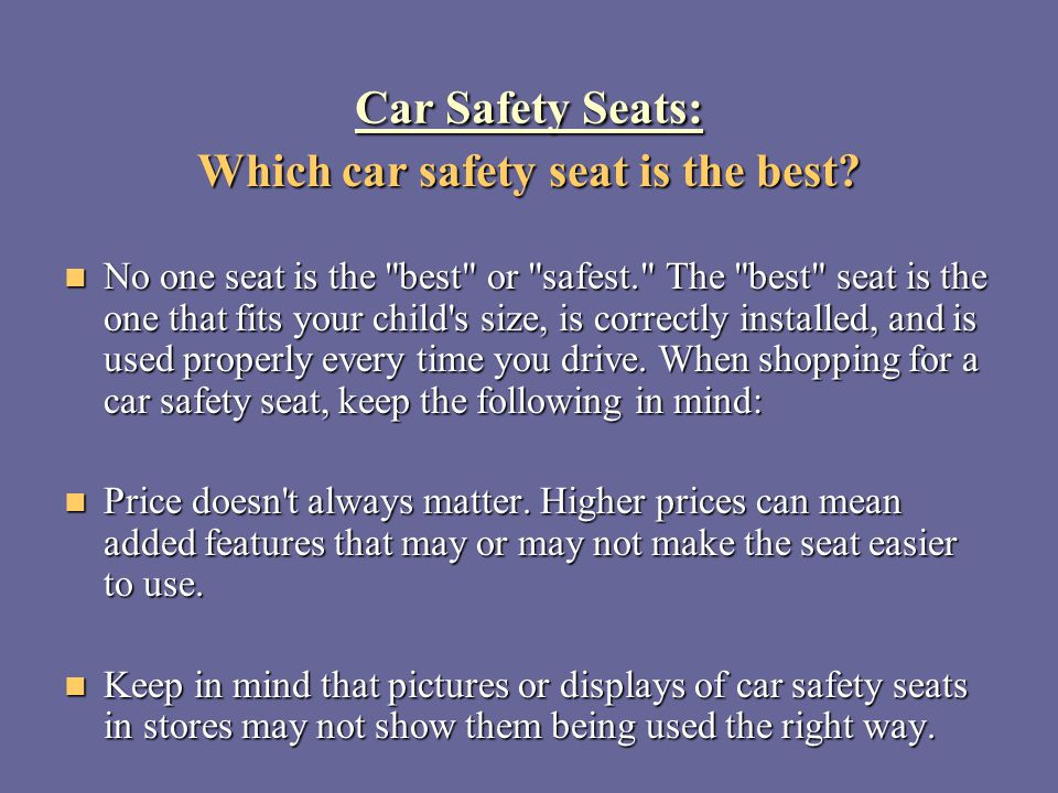 Which car safety seat is the best