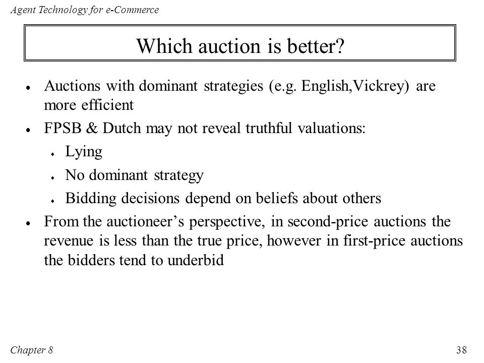 Which auction is better