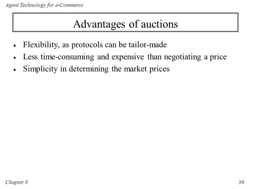 Advantages of auctions