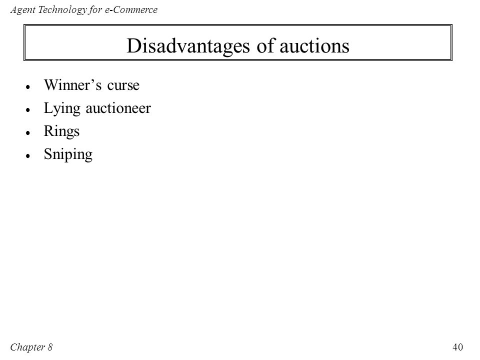 Disadvantages of auctions