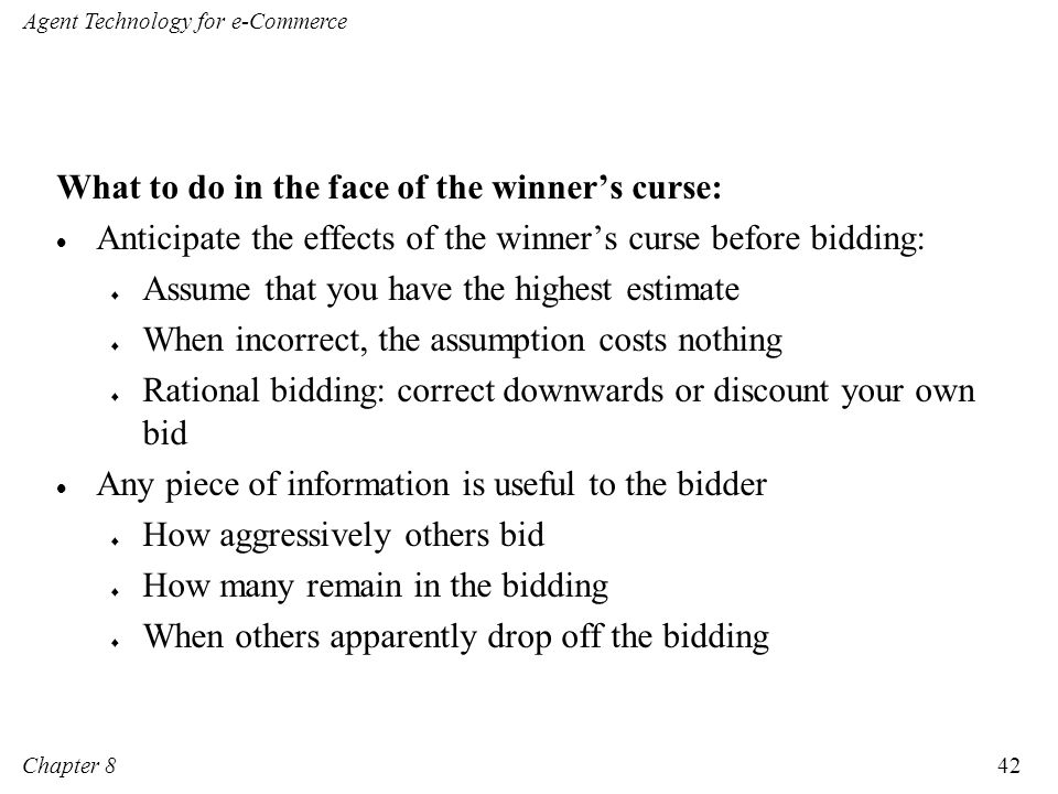 What to do in the face of the winner's curse: