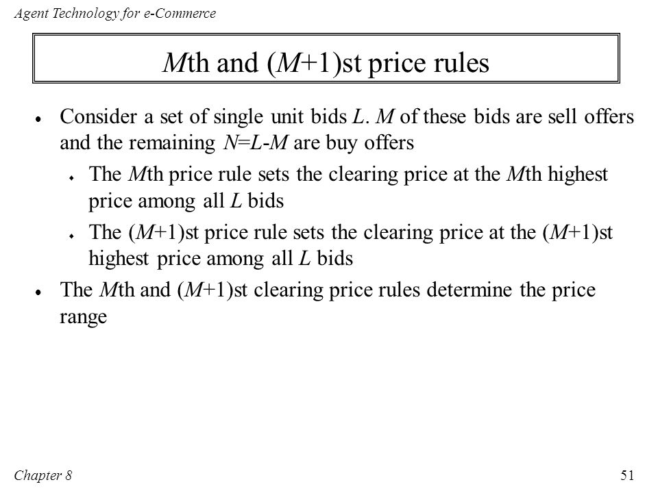 Mth and (M+1)st price rules