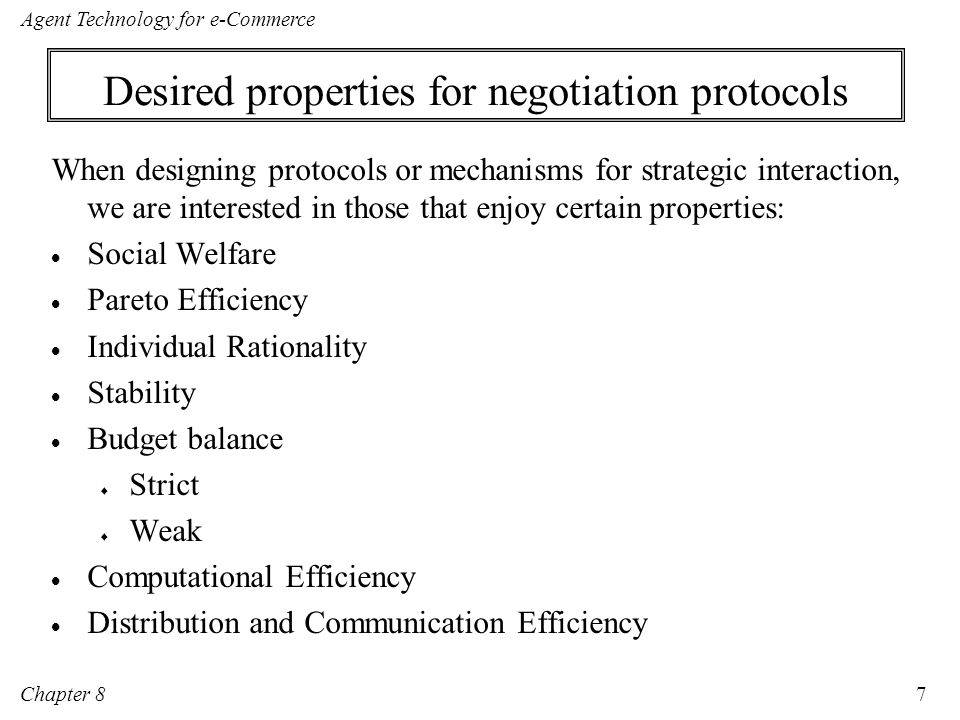 Desired properties for negotiation protocols