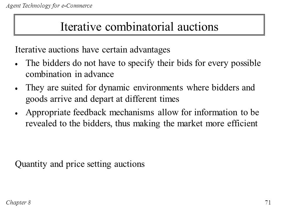 Iterative combinatorial auctions