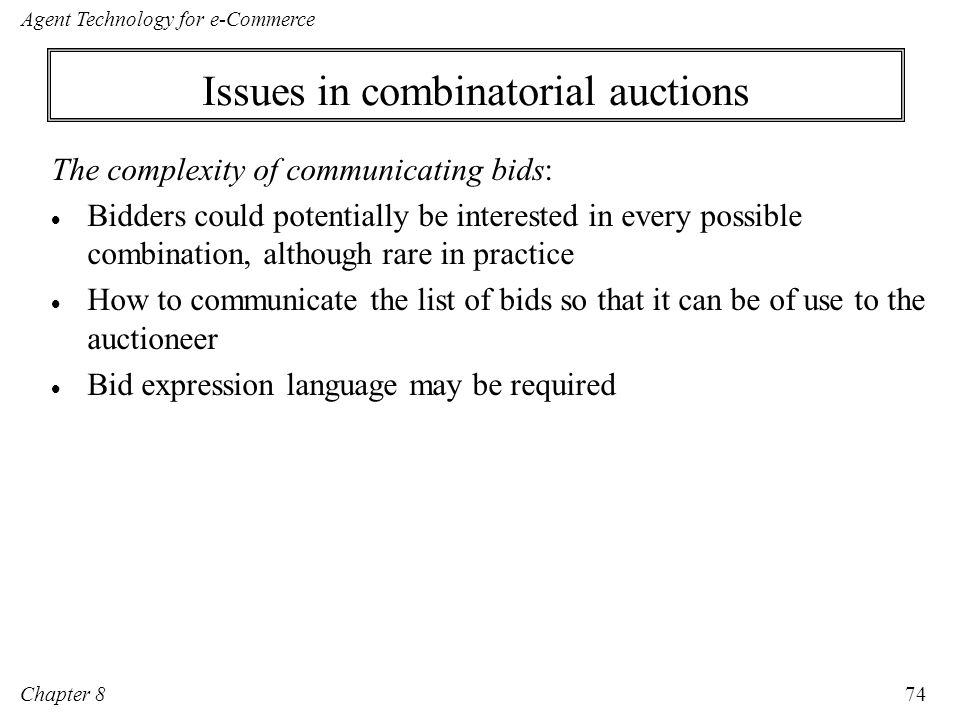 Issues in combinatorial auctions