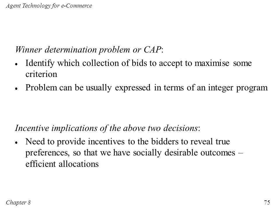 Winner determination problem or CAP: