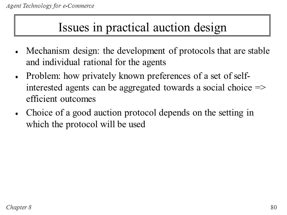 Issues in practical auction design