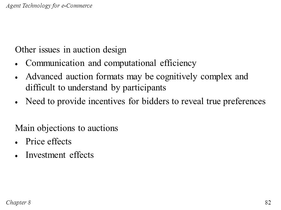 Other issues in auction design