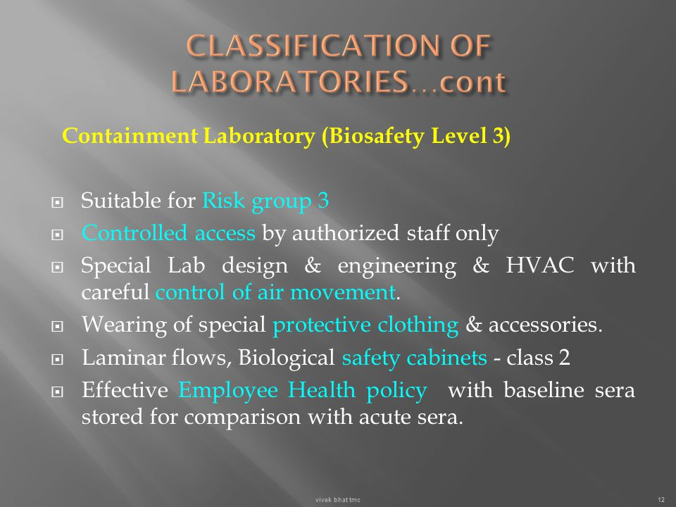 CLASSIFICATION OF LABORATORIES…cont