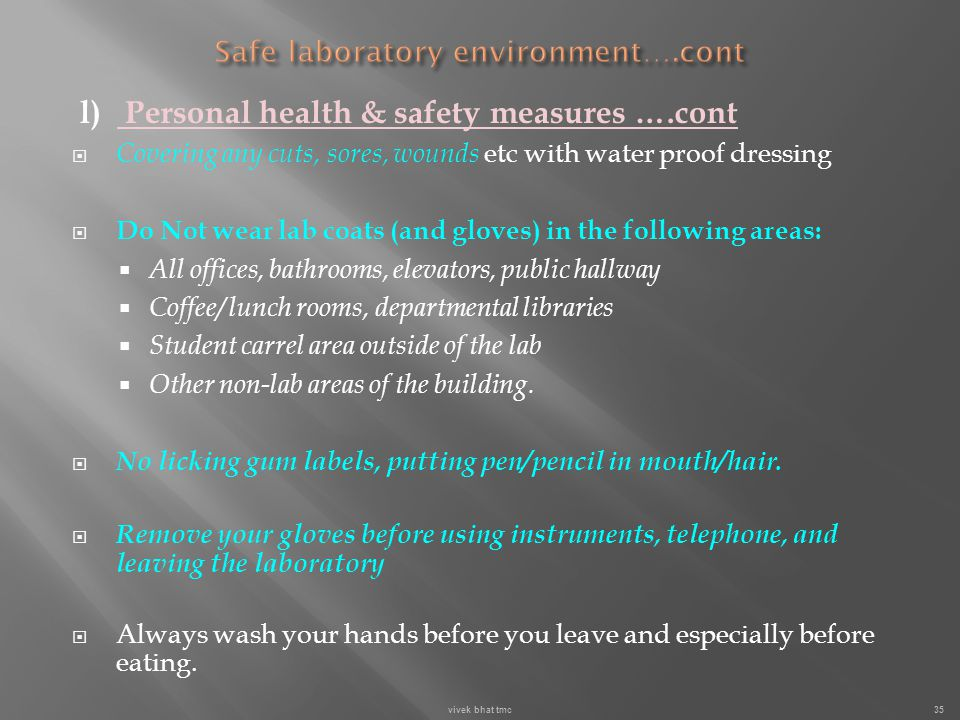 Safe laboratory environment….cont