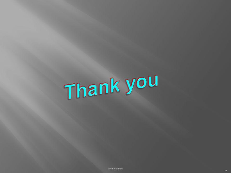 Thank you vivek bhat tmc