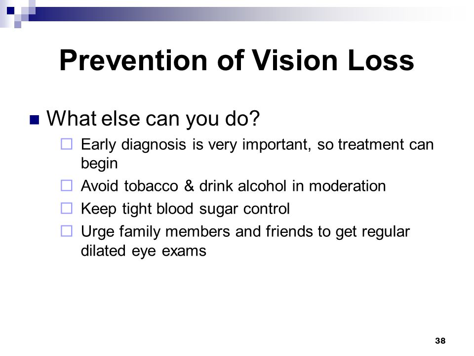 Prevention of Vision Loss