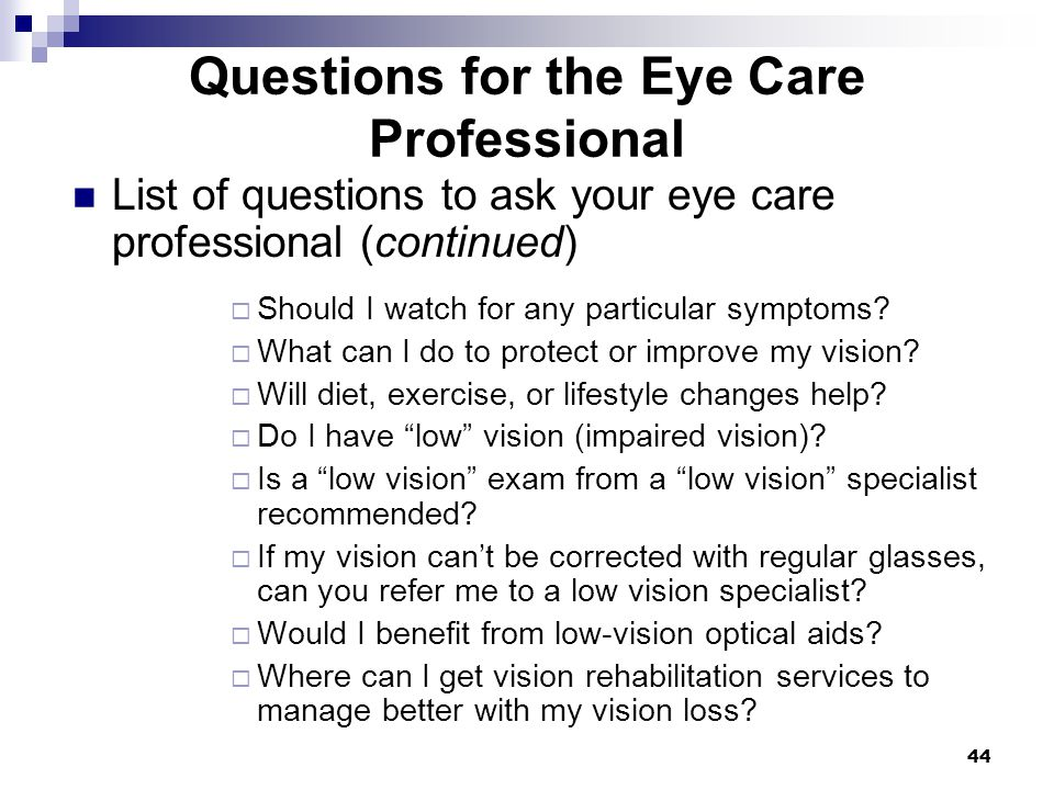 Questions for the Eye Care Professional