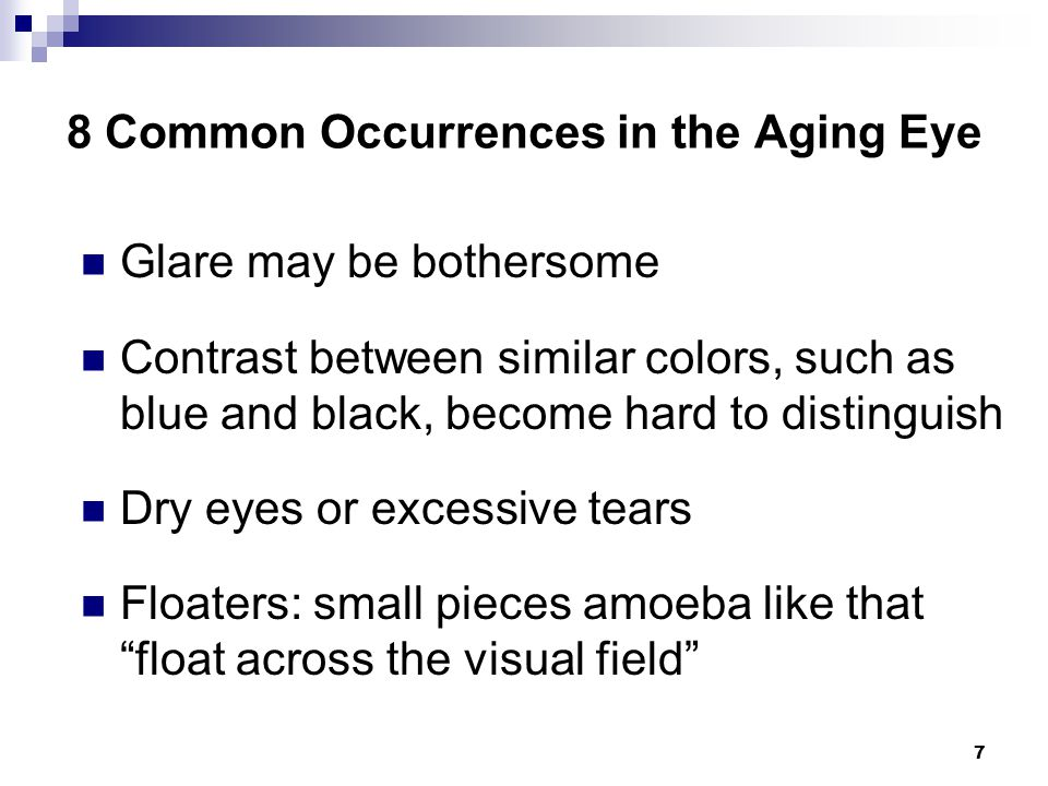8 Common Occurrences in the Aging Eye