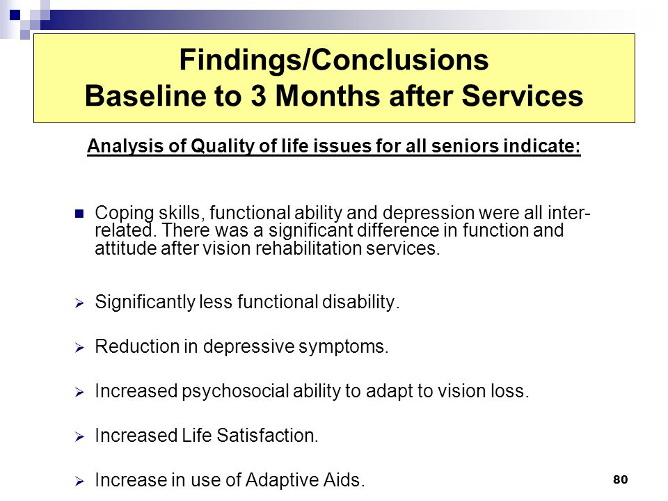 Findings/Conclusions Baseline to 3 Months after Services