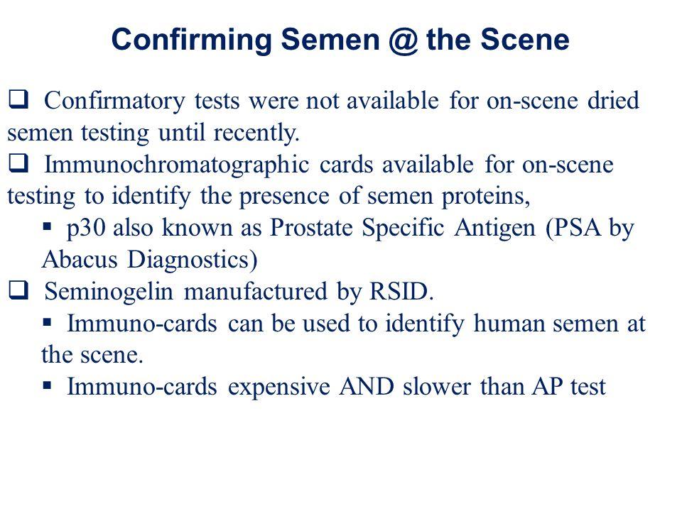 Confirming Semen @ the Scene