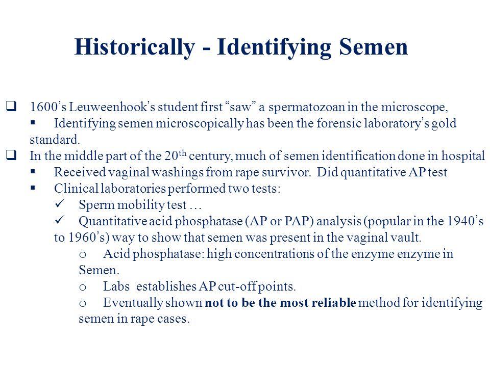Historically - Identifying Semen