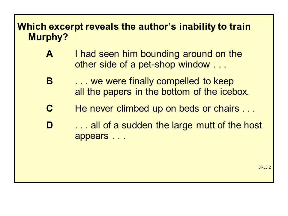 Which excerpt reveals the author's inability to train Murphy