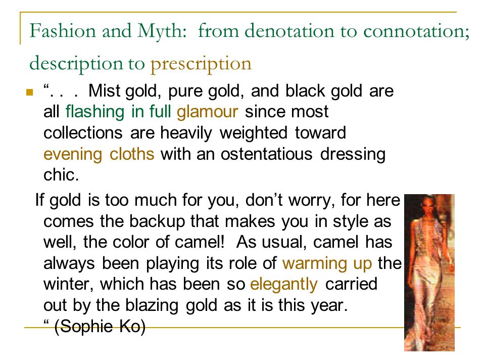 Fashion and Myth: from denotation to connotation; description to prescription