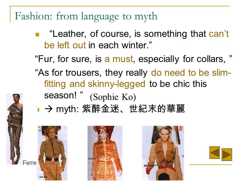 Fashion: from language to myth
