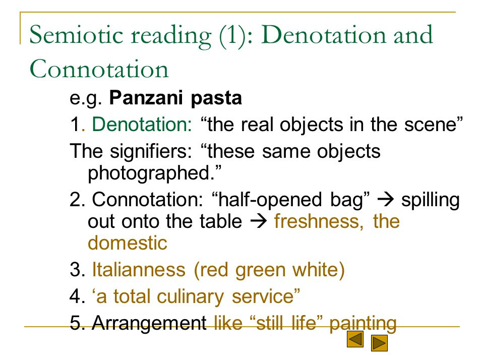Semiotic reading (1): Denotation and Connotation