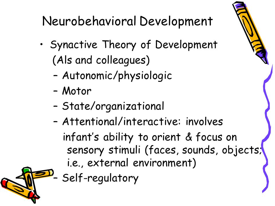 Neurobehavioral Development