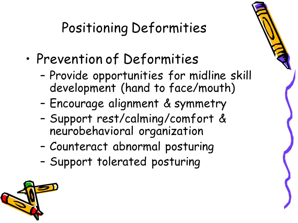 Positioning Deformities