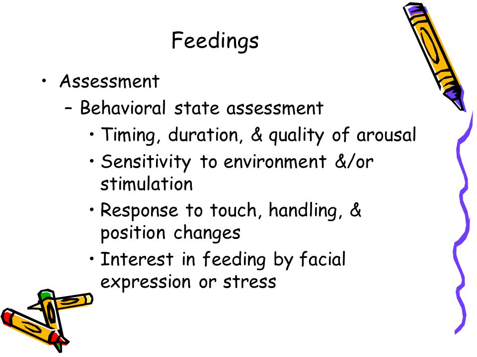 Feedings Assessment Behavioral state assessment